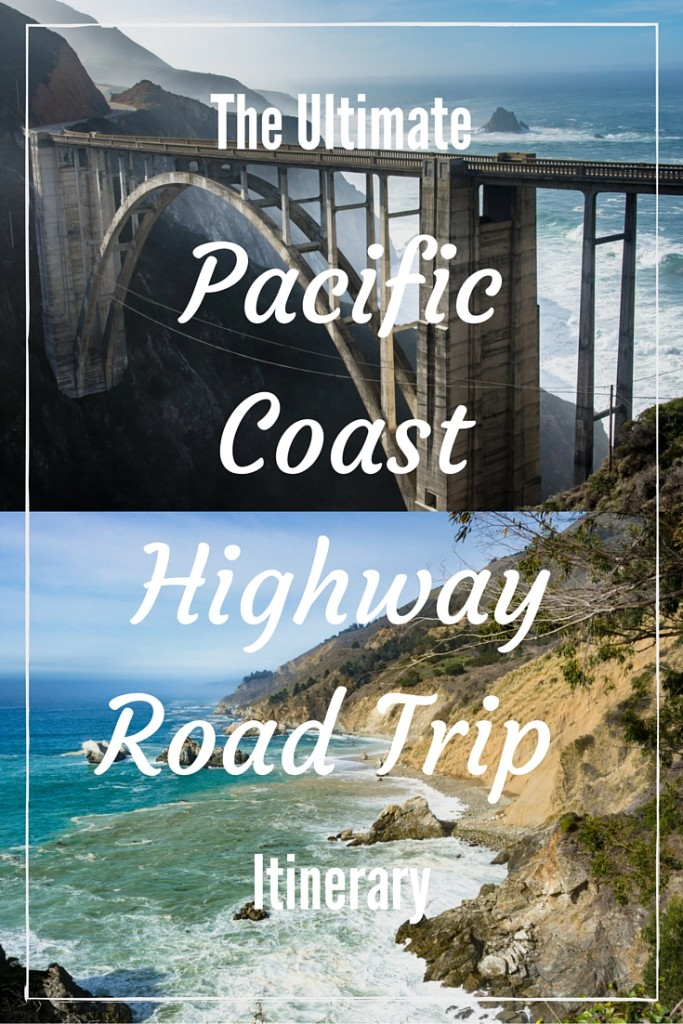 ultimate PCH road trip itinerary PIN